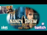 Nancy Drew Secrets Can Kill REMASTERED Day Two Twitch  HeR Interactive