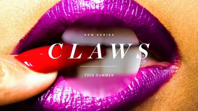 Carrie Preston - Claws teaser trailer (TNT)