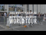 Dana White's Video Blog - MAY-MAC WORLD TOUR - Episode 6