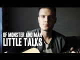 Of monster and man – Little talks (cover)