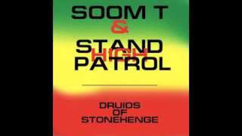 Soom T Stand High Patrol - Druids of Stonehenge
