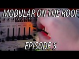 Modular on the Roof 5 - Nick Kwas (W A N D E R T A L K)