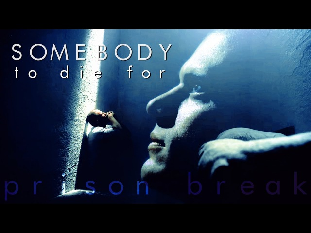 Prison Break ▪ Somebody to die for [S5]