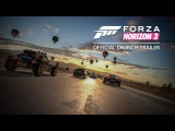 Forza Horizon 3 - Видео к выходу игры