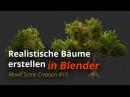 MSC 10 - Realistische Bäume erstellen (Blender Tutorial DE)