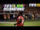 FIFA 18 Новые празднования голов ★ СОСАТЬ БОЛЬШОЙ ПАЛЕЦ ★ FIFA 2018 NEW CELEBRATIONS