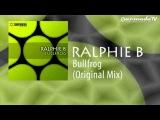 Ralphie B - Bullfrog (Original Mix)