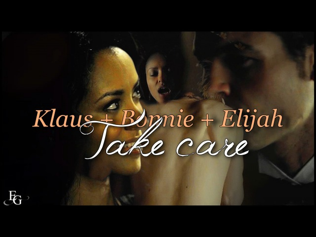 KlausBonnieElijah || Take Care