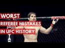 Worst Referee Mistakes in UFC History - TOP 5 worst referee mistakes in ufc history - top 5