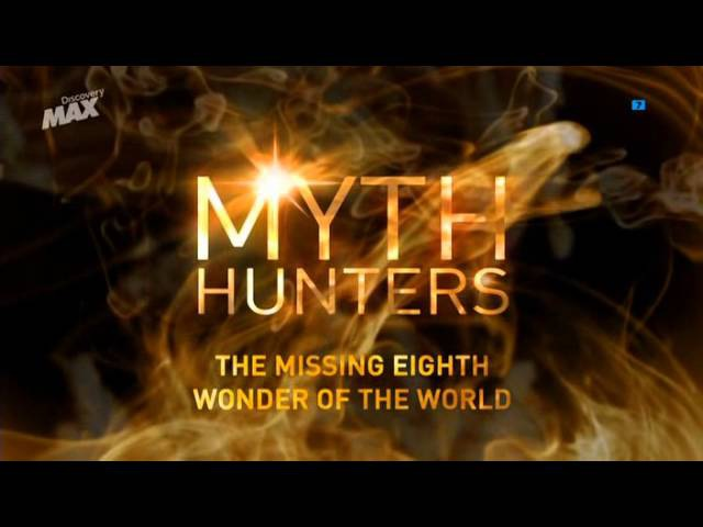 Mitos y Leyendas HD La octava maravilla del mundo