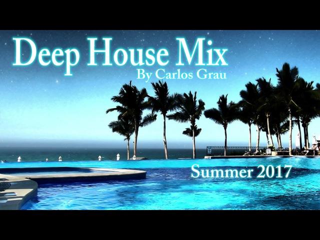 The Summer of Deep   Deep House Mix 2017   By Grau