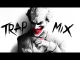 Best Of Hard Trap Music Mix 2016
