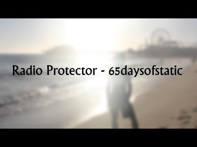 65daysofstatic - Radio Protector Music Video
