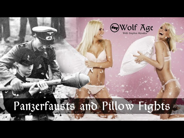 Panzerfausts and Pillow Fights - Wolf Age