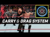 WWE 2K18 - Carry & Drag System First Look