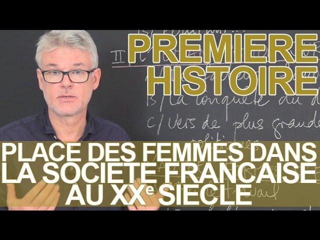 Place des femmes dans la société française au XXe - Histoire-Géographie - 1ère - Les Bons Profs