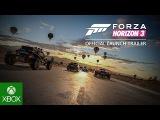Forza Horizon 3 Official Launch Trailer