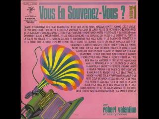 Instrumental, Piano, Evergreens (Oldies) Le Tango des Fauvettes - Poema - Violetta; Robert Valentino
