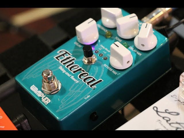 Wampler Ethereal Ambient Delay and Reverb...its finally here