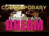 Priscila Ahn - Dream | choreography by Zabegulina Alina