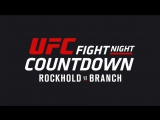 UFC Fight Night Countdown Rockhold vs Branch