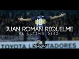 Juan Roman Riquelme - El Ultimo Diez PELICULA
