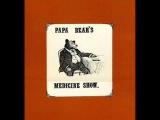 Papa Bear's Medicine Show - A Memory Album 1970 (FULL ALBUM)