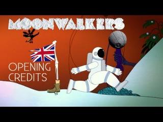 MOONWALKERS - OPENING CREDITS - Antoine Bardou-Jacquet