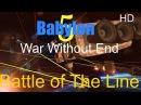 Вавилон 5 Новая битва на рубеже