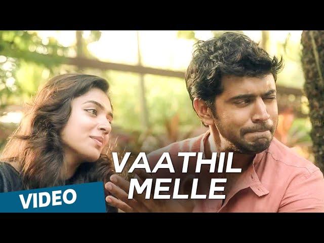 Neram Malayalam Vaathil Melle Video Song Nivin Nazriya Nazim