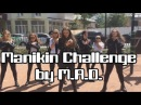 Manikin Challenge by M.A.D.(mix a dope)