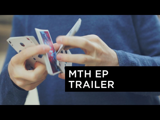 MTH by Matthew Beaudouin | Official EP Trailer | Cardistry Touch