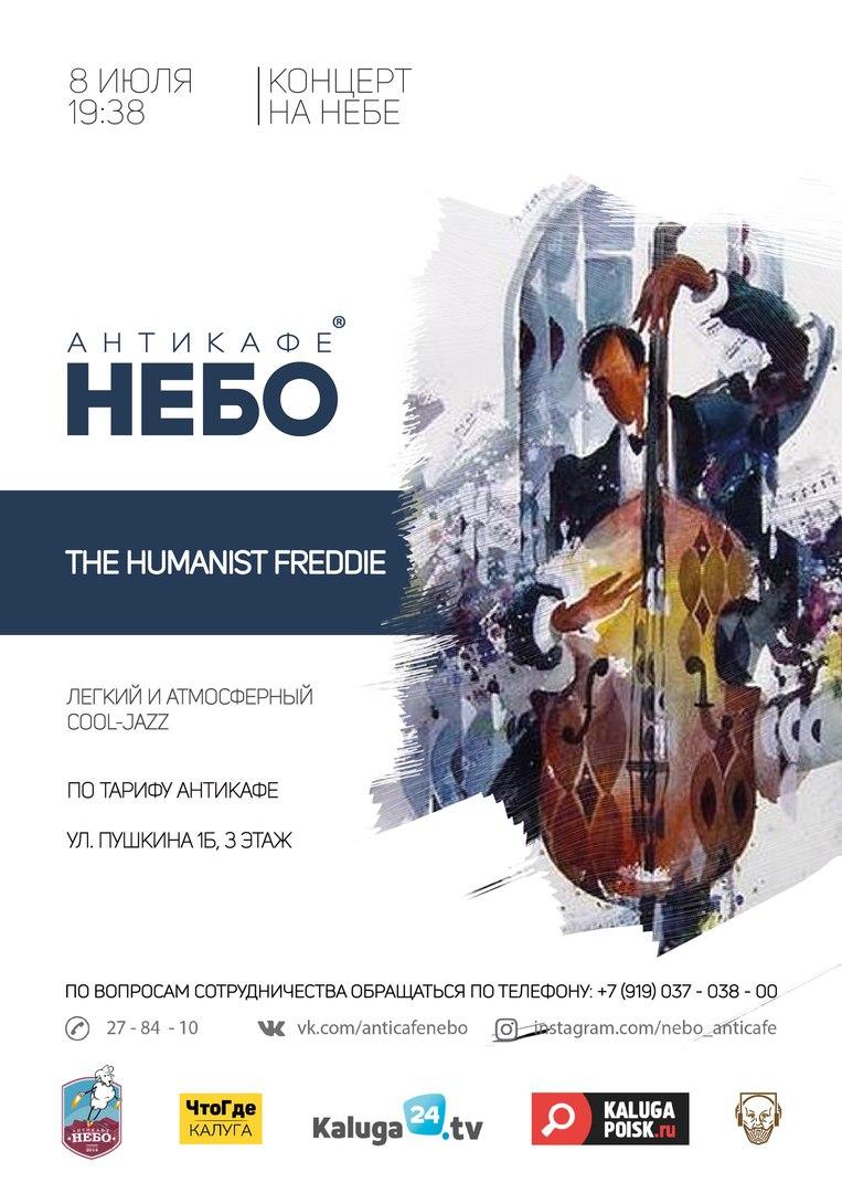 Афиша Калуга Концерт The Hunanist Freddi Band НЕБО / 8.07