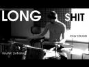 LONG sHIT - RAW DRUMS - NIMAR DAMMA