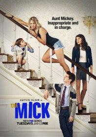 Мик / The Mick (Сериал 2016)
