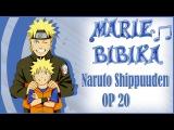 Naruto Shippuuden OP 20 Kara no Kokoro (Marie Bibika Russian TV-Version)