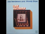 Joe Henderson &amp Woody Shaw
