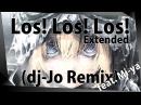 Youjo Senki ED: Los! Los! Los! feat. Mi-ya [ dj-Jo Remix ] Extended Version