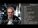 The Best of Umberto Tozzi VOLUME 2