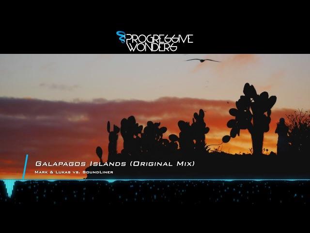 Mark Lukas vs. SoundLiner - Galapagos Islands (Original Mix) [Music Video] [PHW]