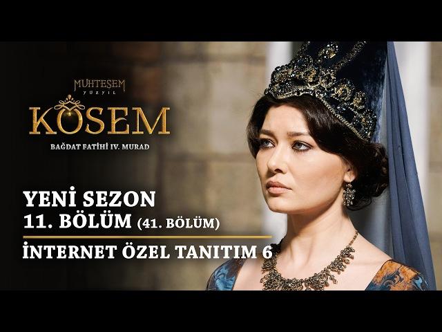 Muhteşem Yüzyıl Kösem | Yeni Sezon - 11.Bölüm (41.Bölüm) | Sultan Murad ve Kösem Karşı Karşıya!