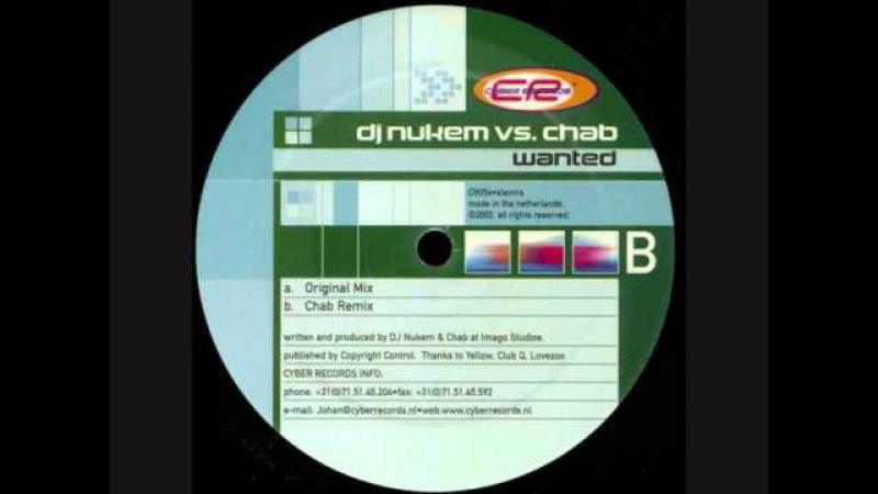 DJ Nukem vs. Chab – Wanted (Original Mix)