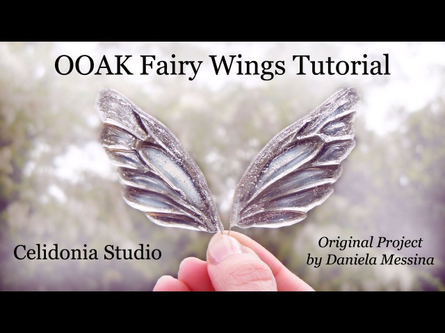 OOAK Fairy Wings Tutorial - Come fare ali per Fatine