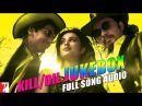Kill Dil - Full Song Audio Jukebox | Ranveer Singh | Ali Zafar | Parineeti | Shankar-Ehsaan-Loy