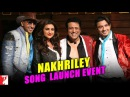 Nakhriley | Song Launch Event | Kill Dil | Ranveer Singh | Ali Zafar | Parineeti Chopra | Govinda