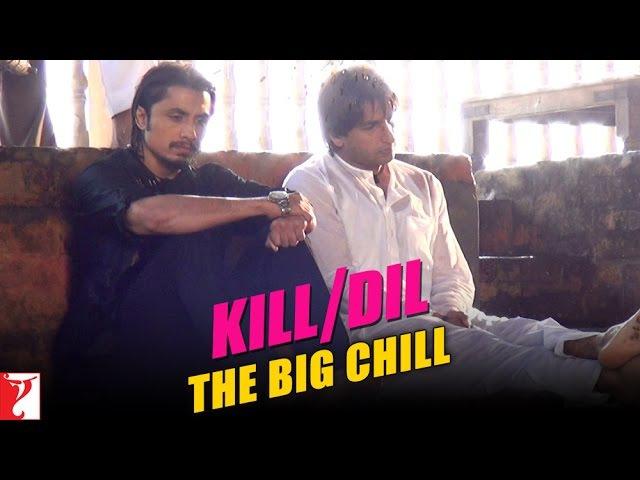 Kill Dil Leaks | The Big Chill | Ranveer Singh | Ali Zafar