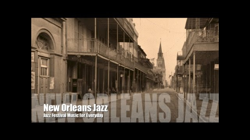 New Orleans and New Orleans Jazz: Best of New Orleans Jazz Music (New Orleans Jazz Festival Fest)