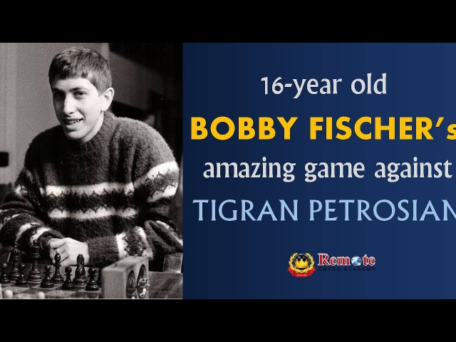 16-year old Bobby Fischer's amazing game against Tigran Petrosian