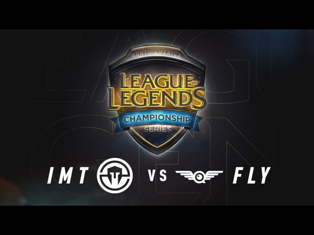 IMT vs. FLY - Week 7 Game 2 | NA LCS Summer Split | Immortals vs. FlyQuest (2017)