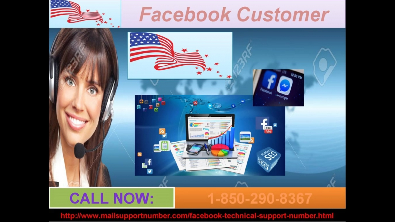 Forget the Facebook worries; try the Facebook Customer Service 1-850-290-8367 right away